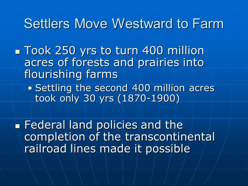 Settlers Move Westward to Farm
