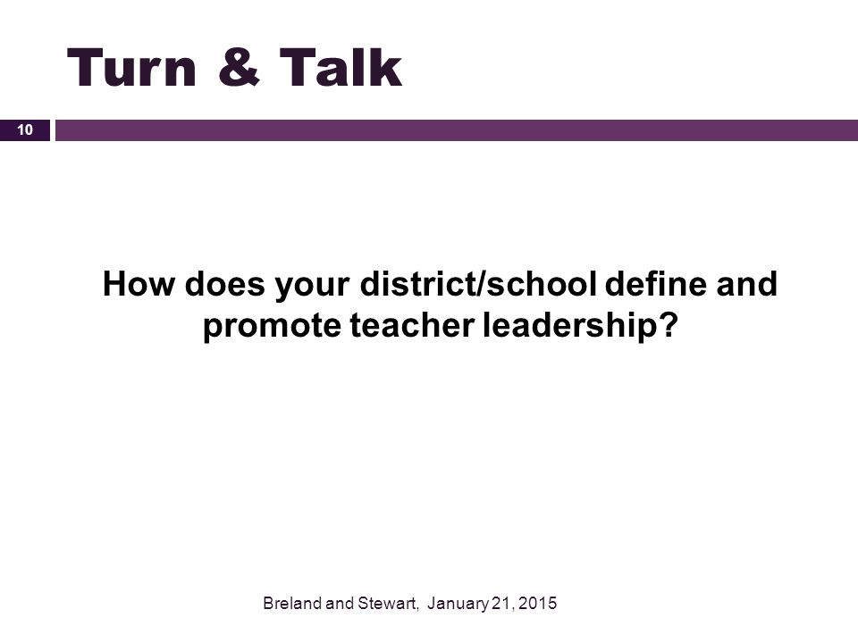 How does your district/school define and promote teacher leadership
