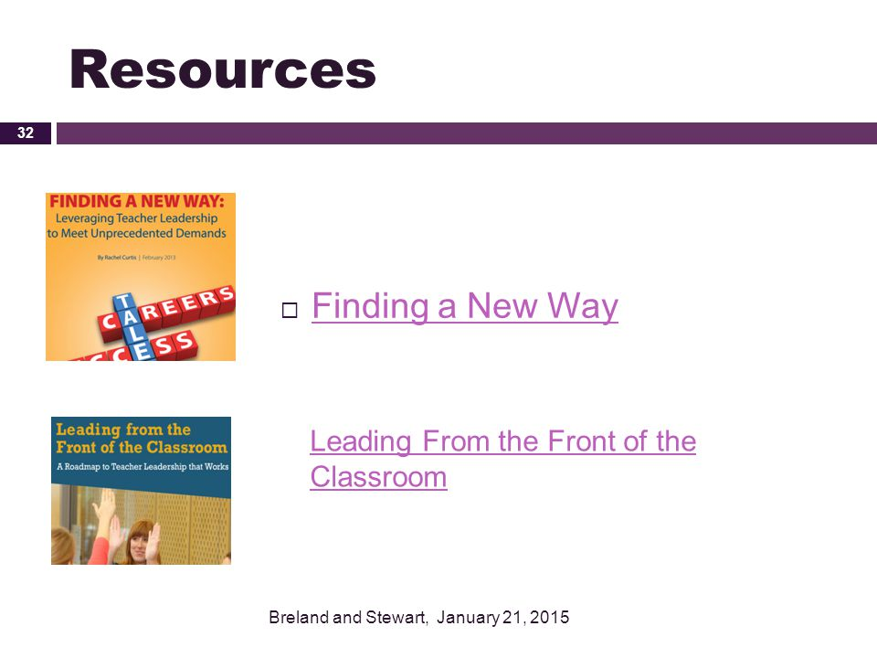 Resources Finding a New Way Leading From the Front of the Classroom