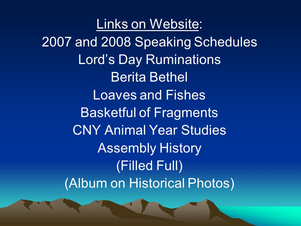 2007 and 2008 Speaking Schedules Lord's Day Ruminations Berita Bethel