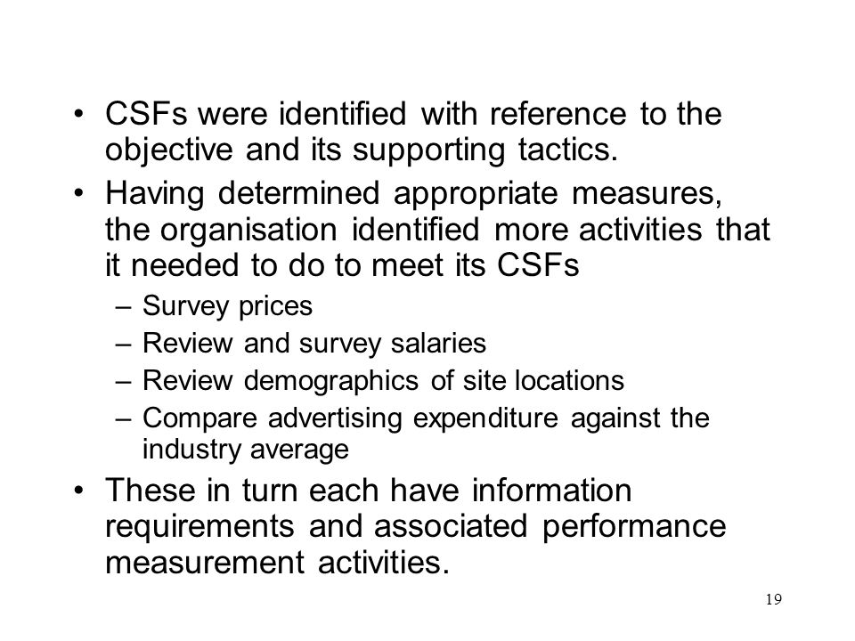 CSFs were identified with reference to the objective and its supporting tactics.