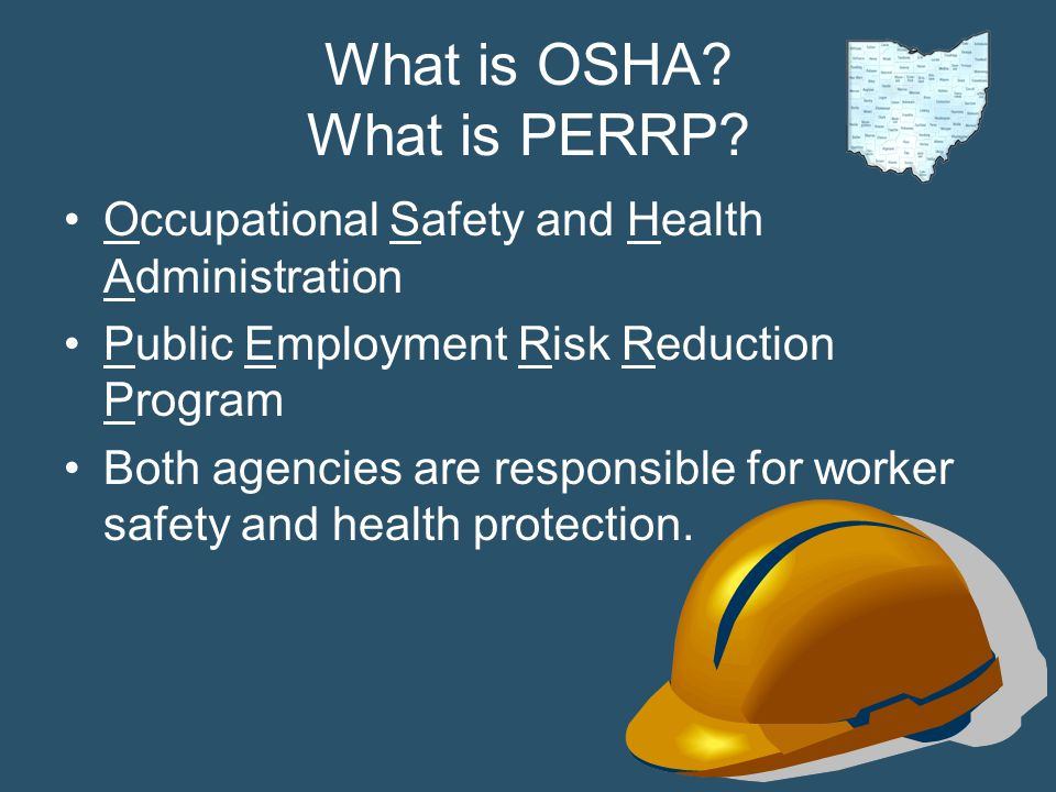 What is OSHA What is PERRP