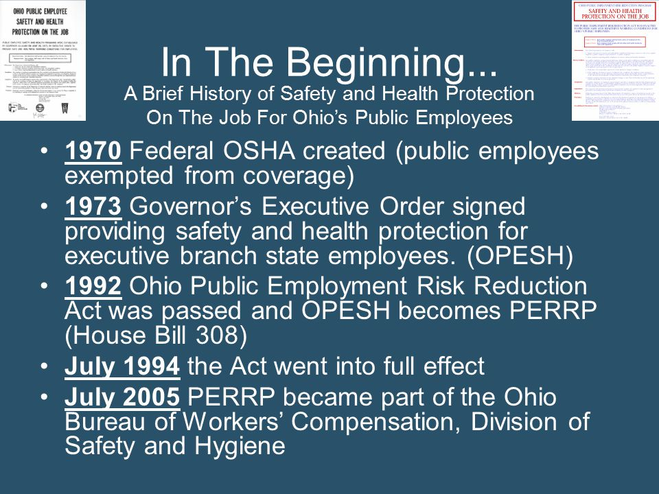 In The Beginning... A Brief History of Safety and Health Protection. On The Job For Ohio's Public Employees.