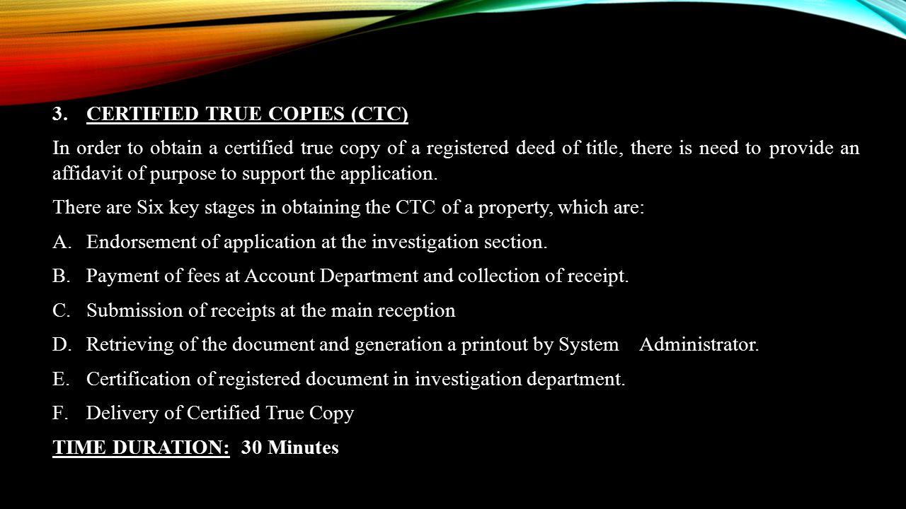 CERTIFIED TRUE COPIES (CTC)