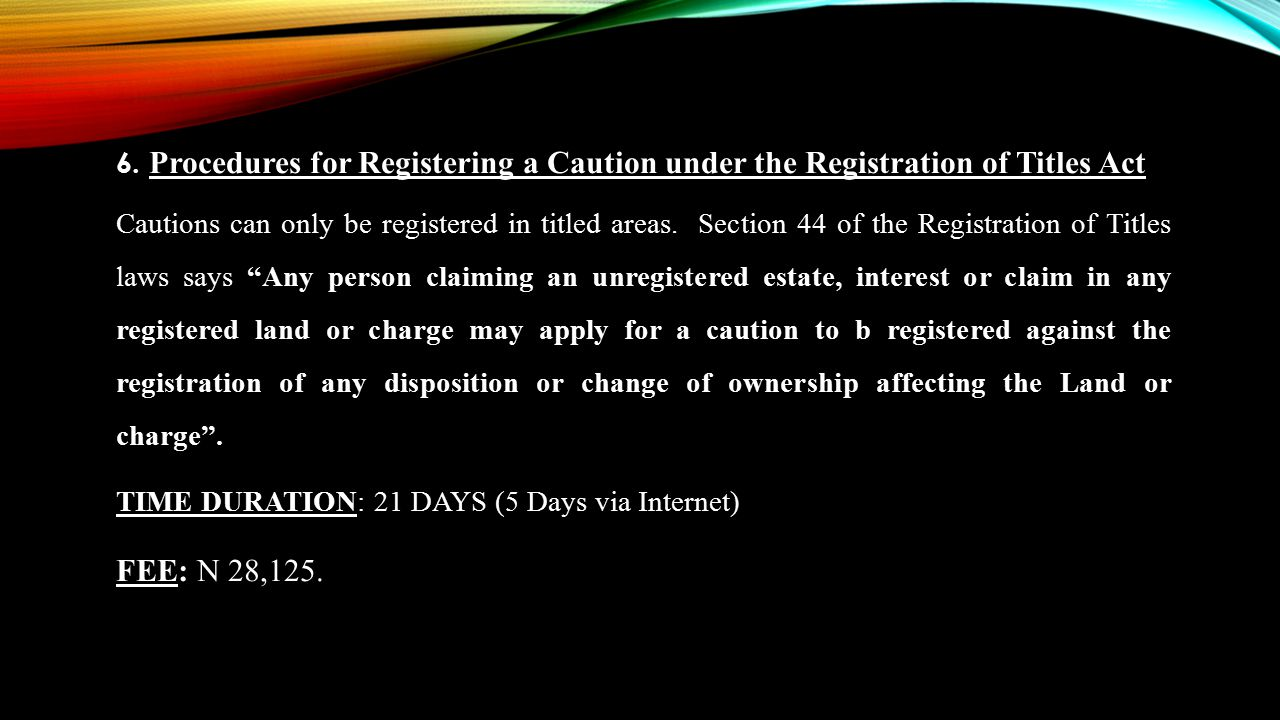 6. Procedures for Registering a Caution under the Registration of Titles Act