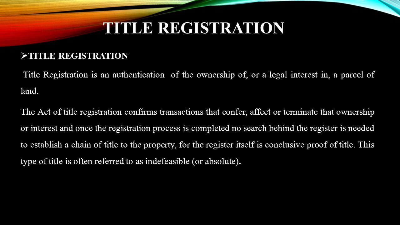 TITLE REGISTRATION TITLE REGISTRATION