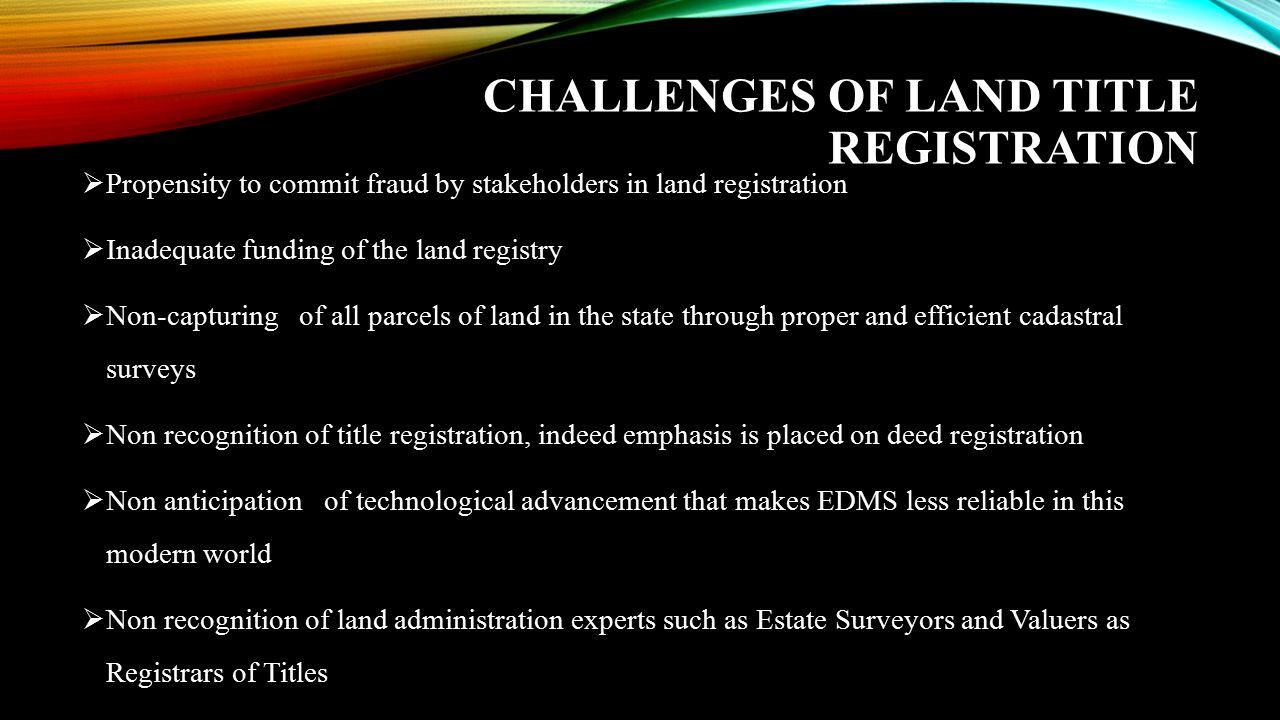 Challenges of Land Title Registration