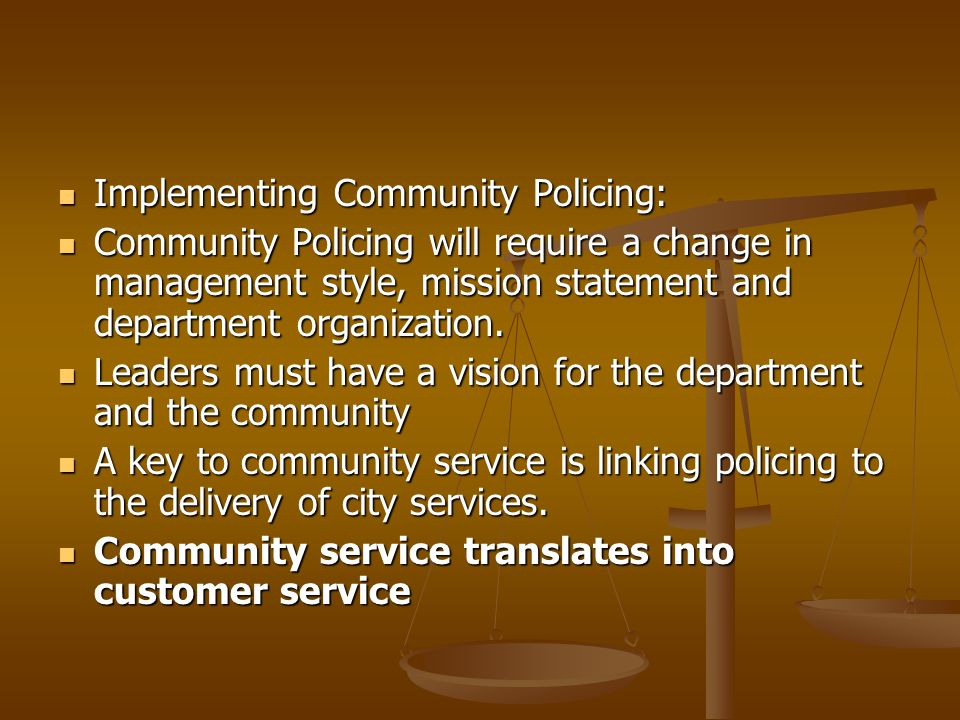 Implementing Community Policing: