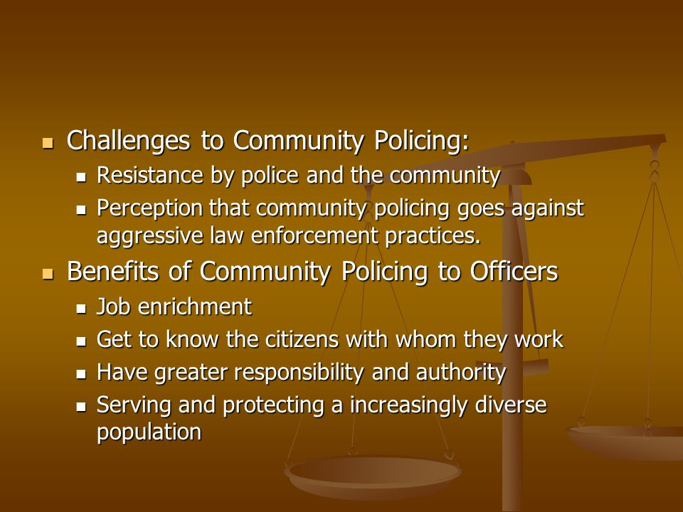 Challenges to Community Policing: