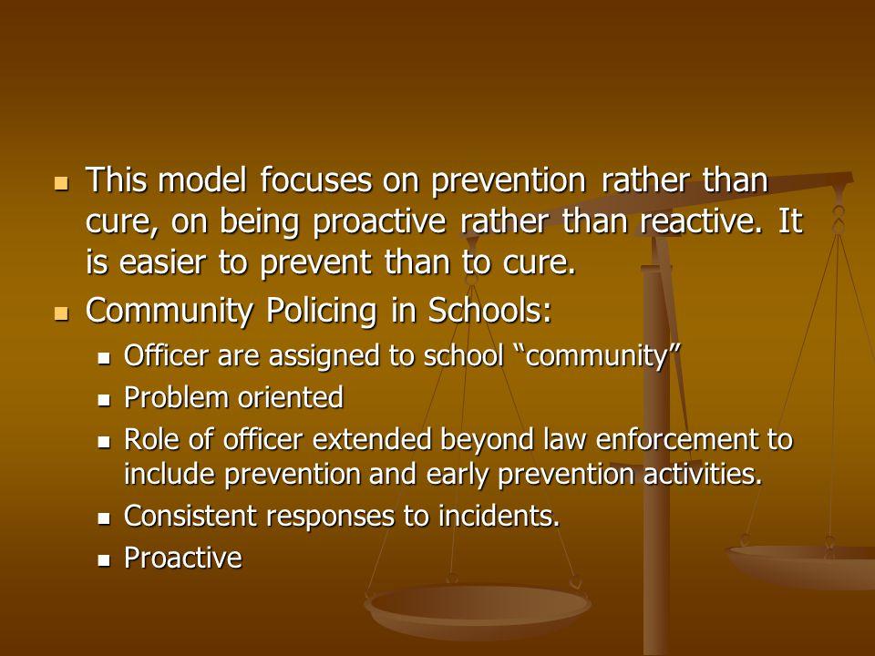Community Policing in Schools: