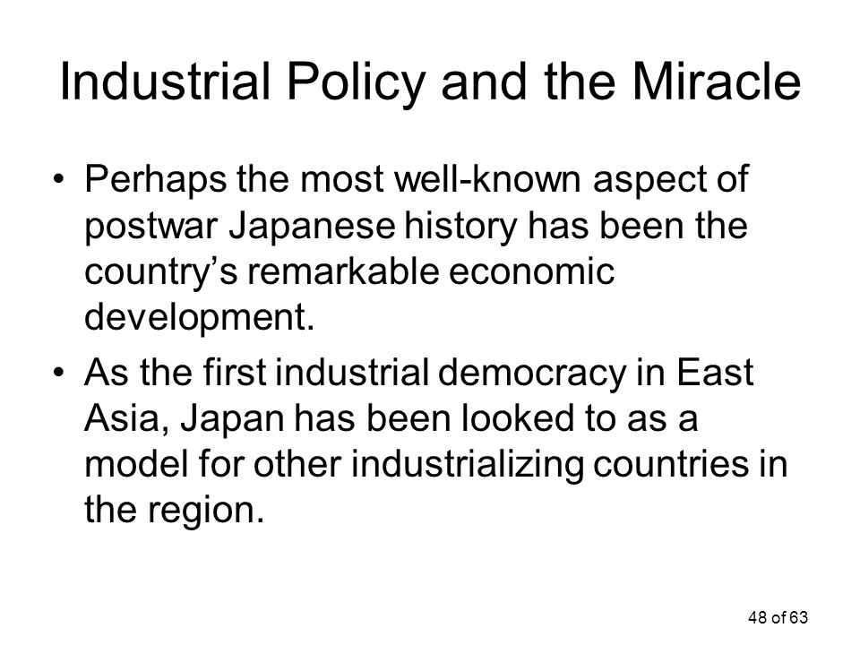 Industrial Policy and the Miracle