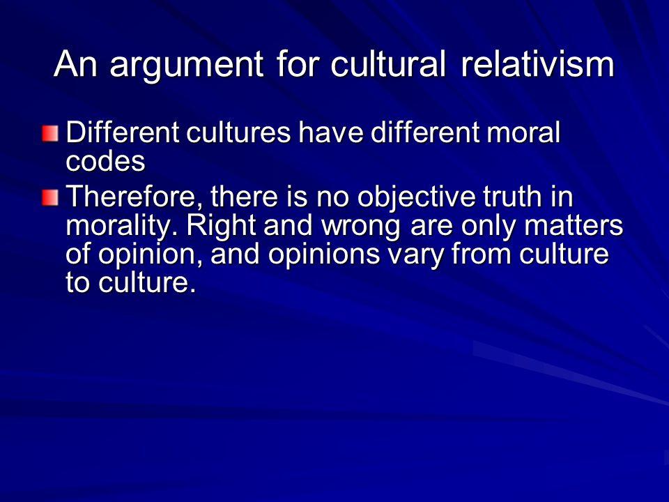 An argument for cultural relativism