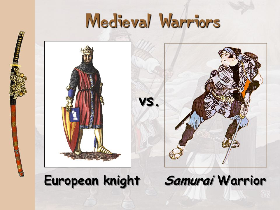 Medieval Warriors vs. European knight Samurai Warrior