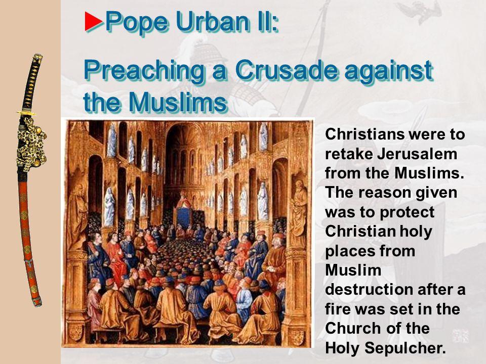 Preaching a Crusade against the Muslims