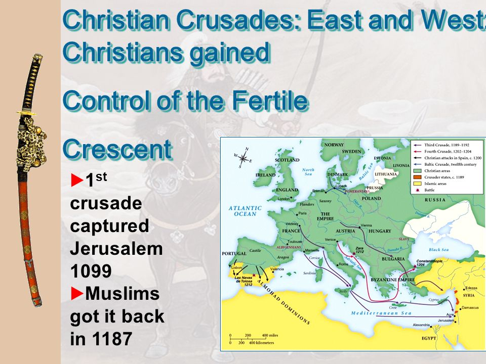 Christian Crusades: East and West: Christians gained