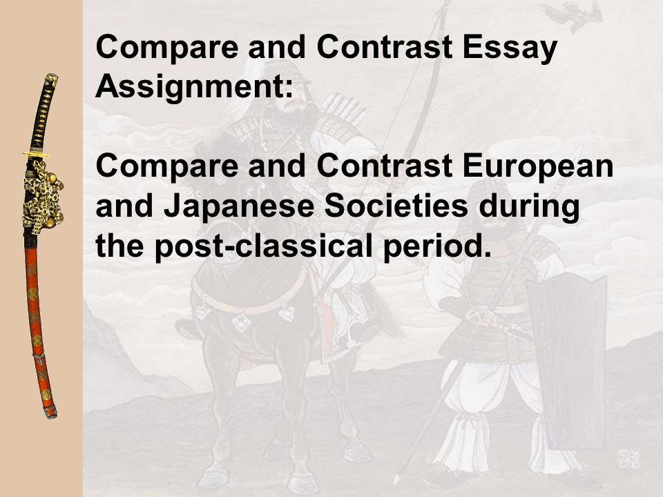 Compare and Contrast Essay Assignment:
