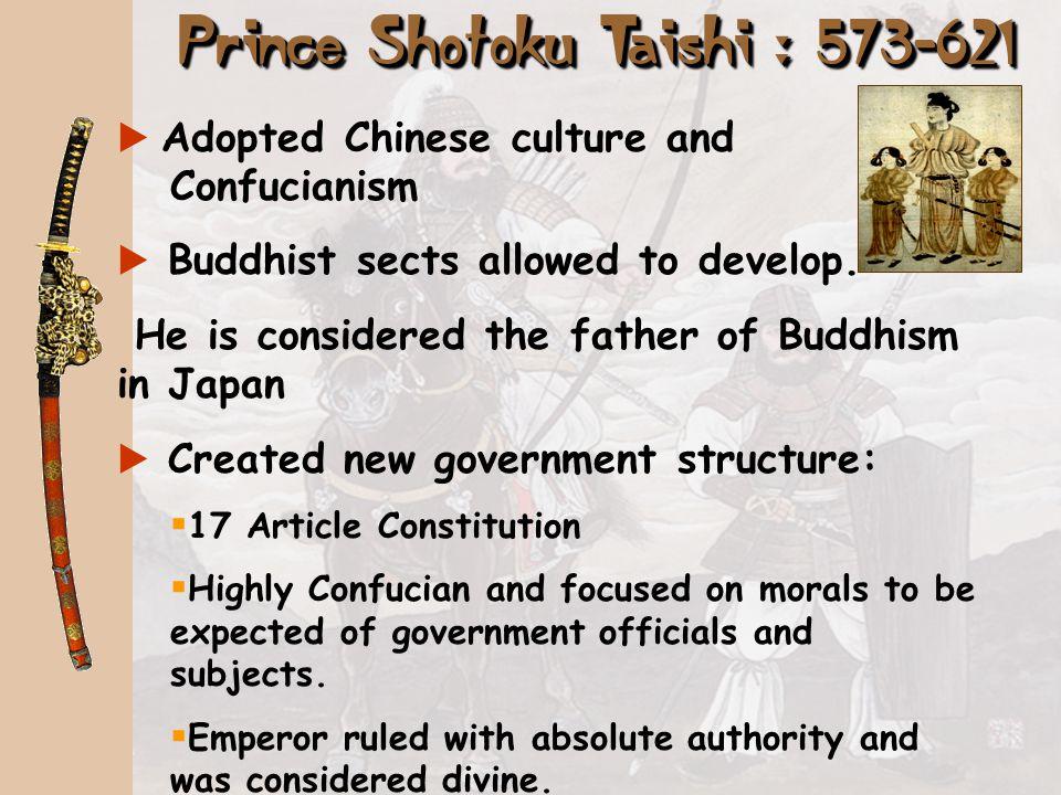 Prince Shotoku Taishi : 573-621