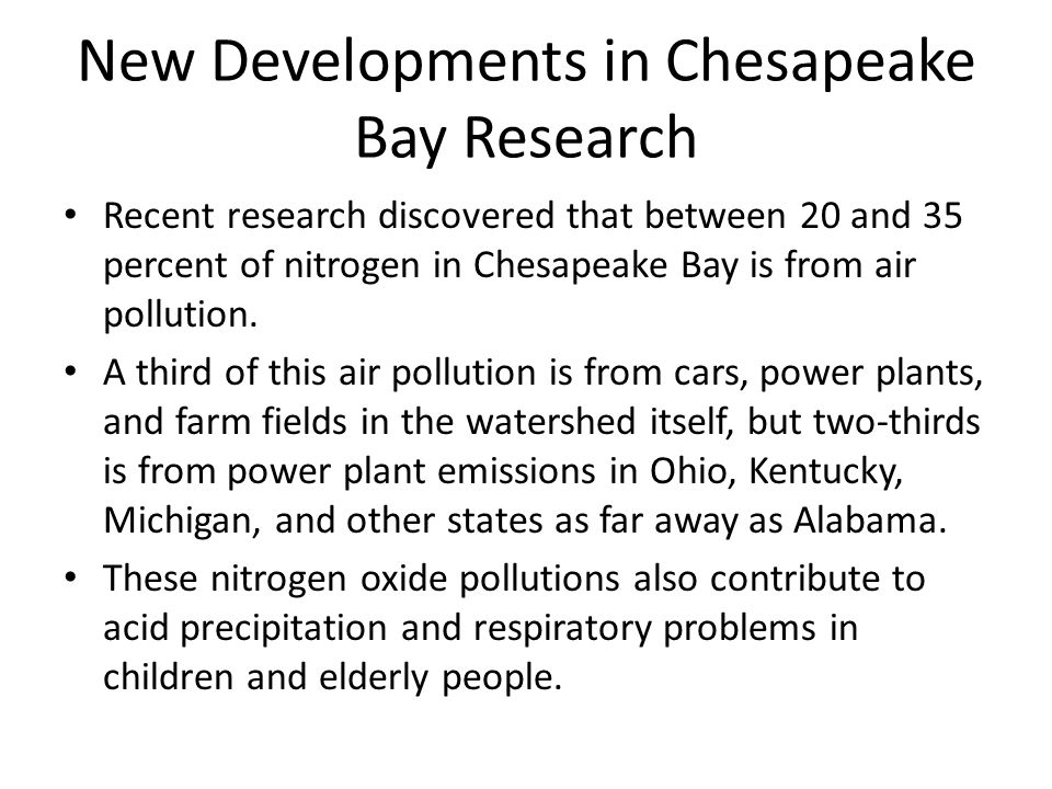 New Developments in Chesapeake Bay Research