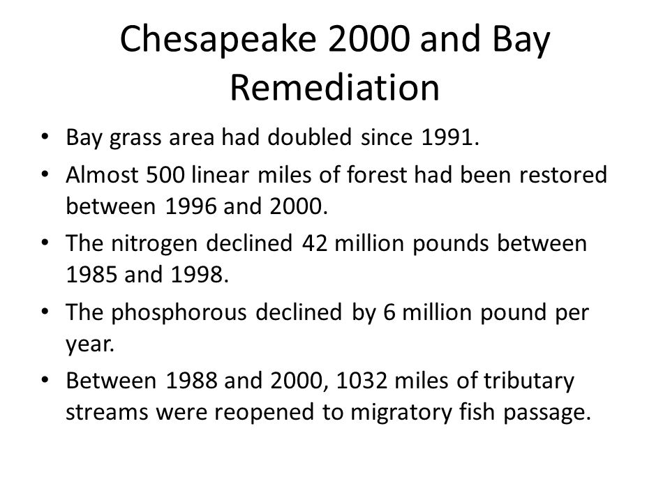 Chesapeake 2000 and Bay Remediation