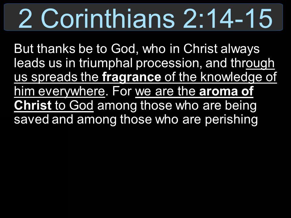 2 Corinthians 2:14-15