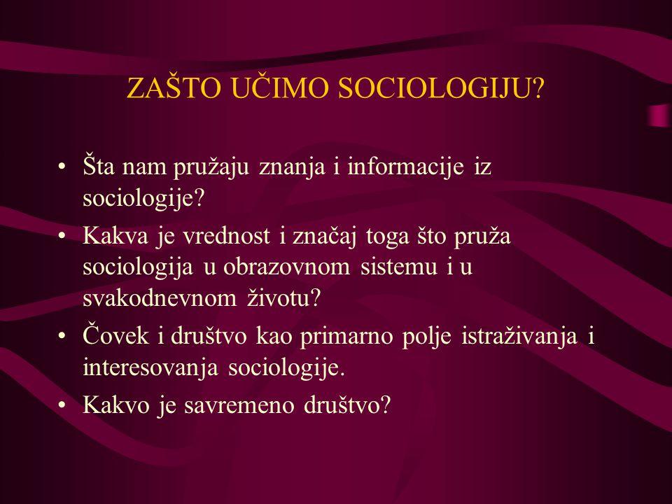 ZAŠTO UČIMO SOCIOLOGIJU