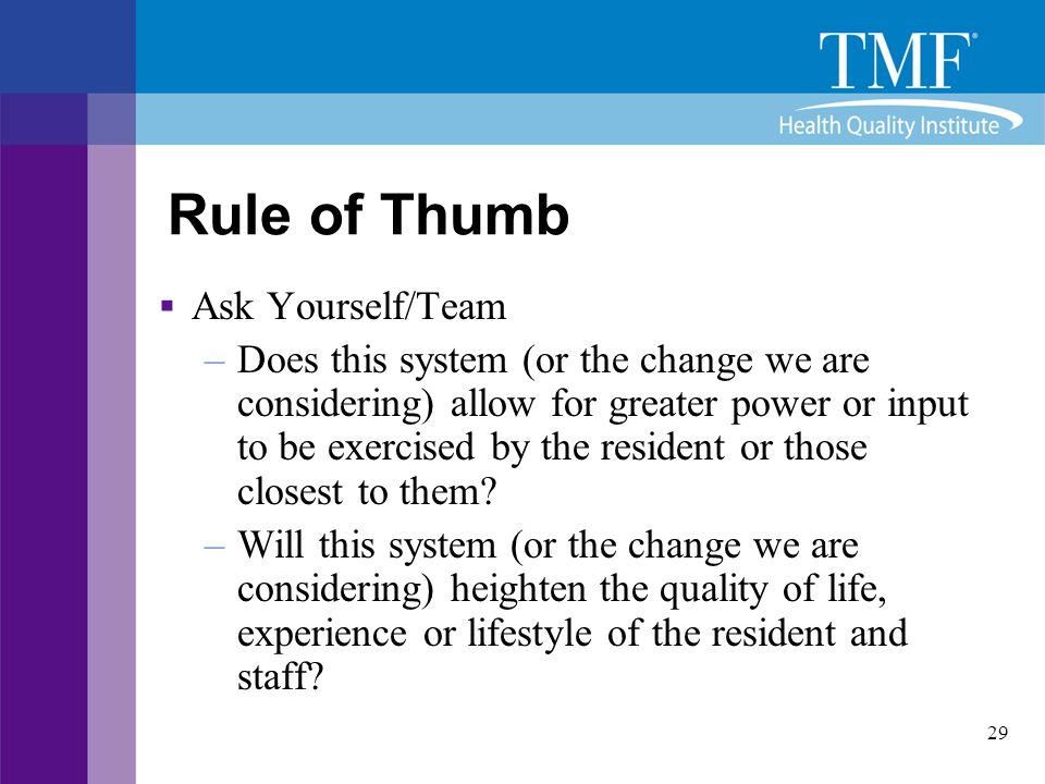 Rule of Thumb Ask Yourself/Team
