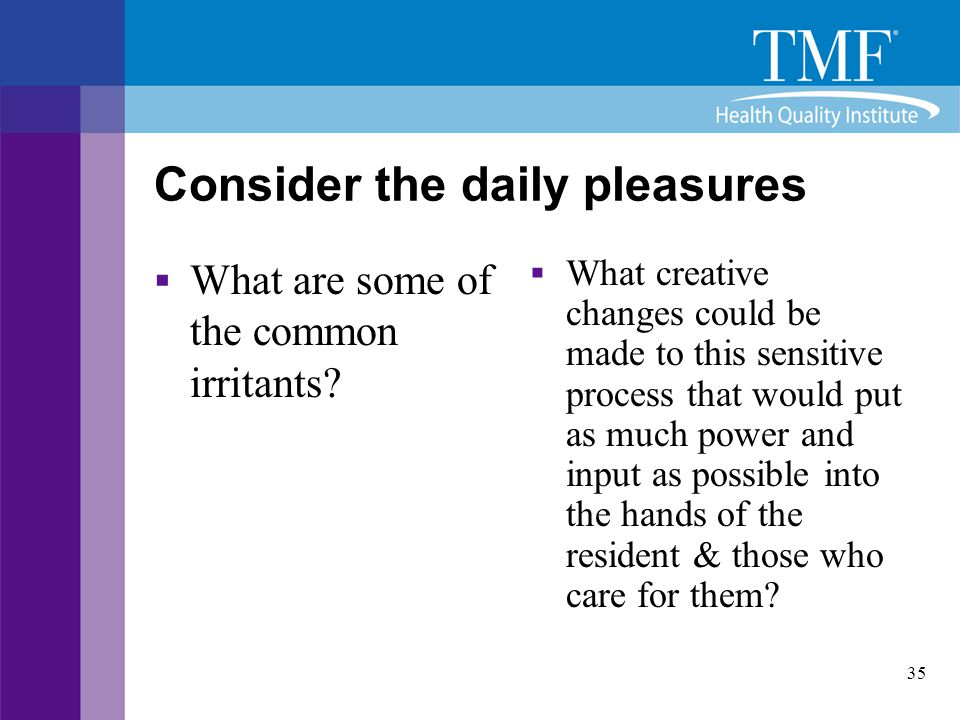 Consider the daily pleasures