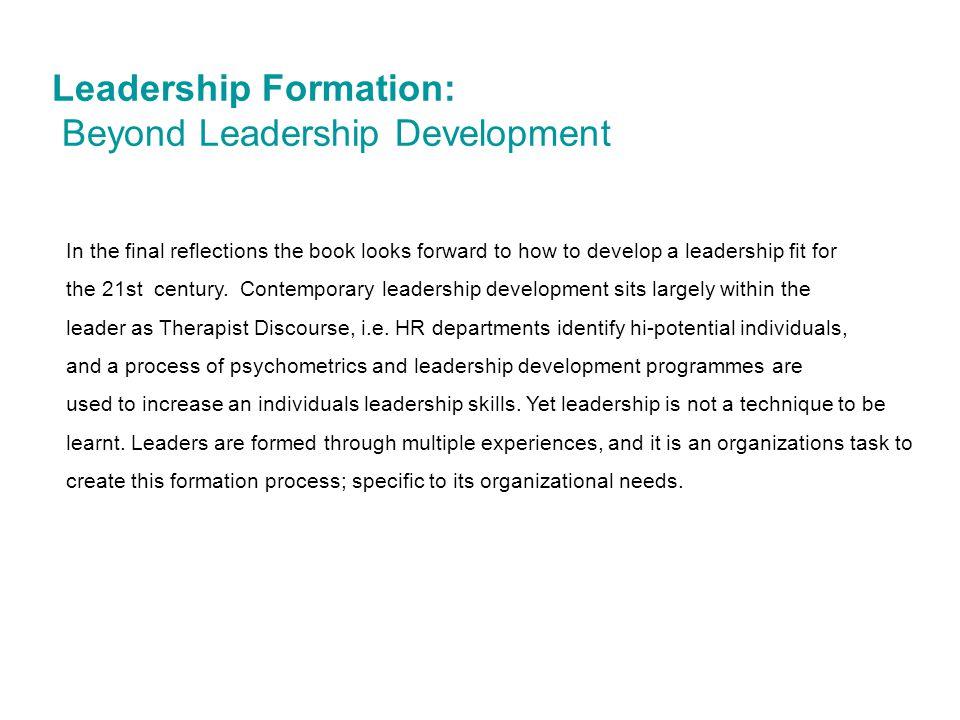 Leadership Formation: Beyond Leadership Development