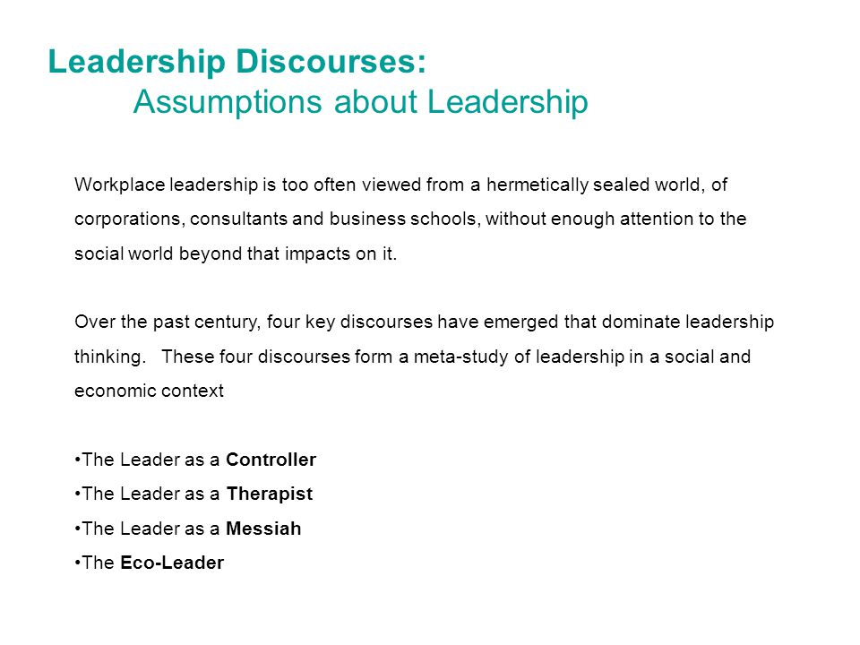 Leadership Discourses: Assumptions about Leadership