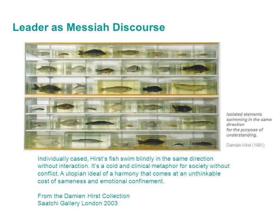 Leader as Messiah Discourse