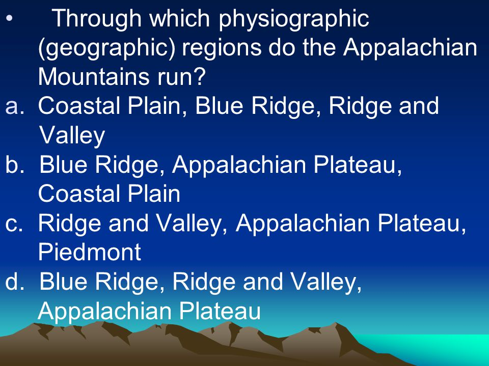 Through which physiographic (geographic) regions do the Appalachian Mountains run