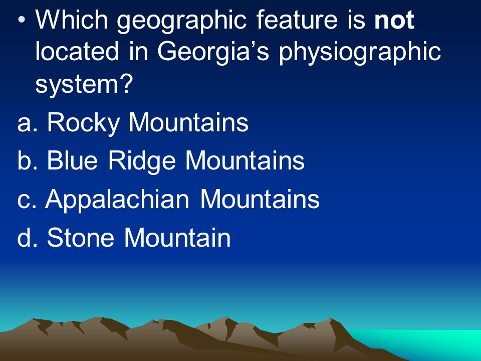 Which geographic feature is not located in Georgia's physiographic system