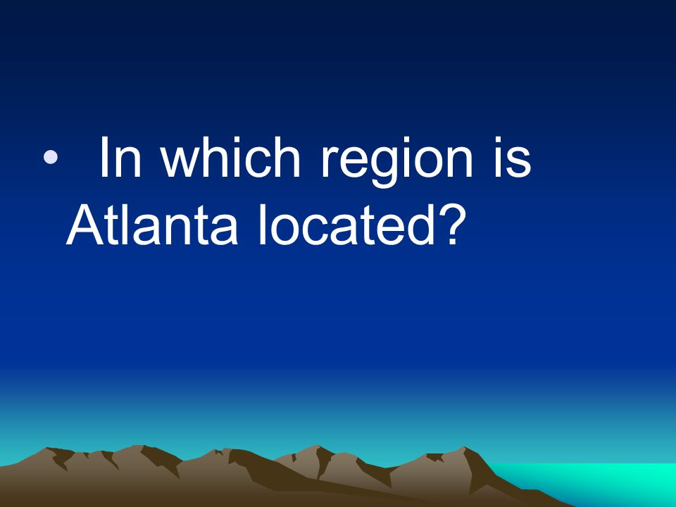 In which region is Atlanta located