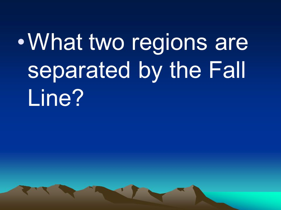What two regions are separated by the Fall Line