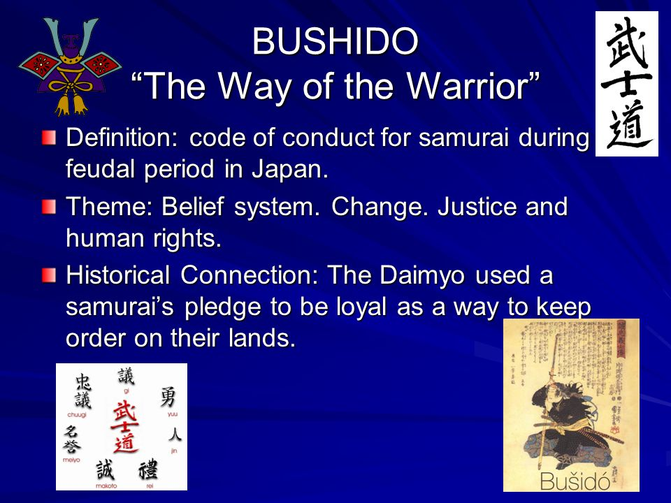 BUSHIDO The Way of the Warrior
