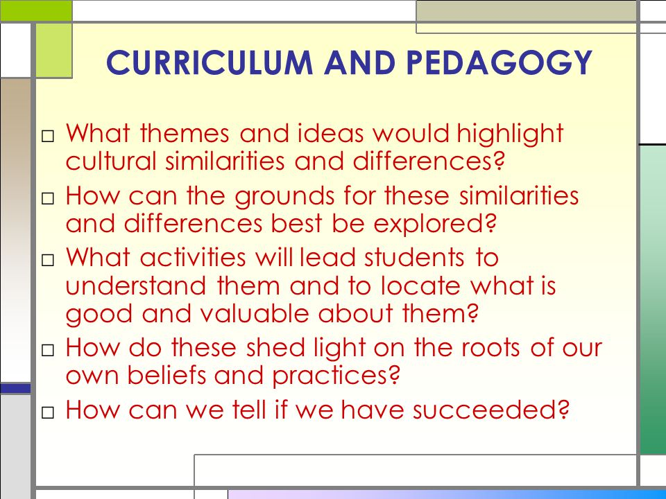 CURRICULUM AND PEDAGOGY