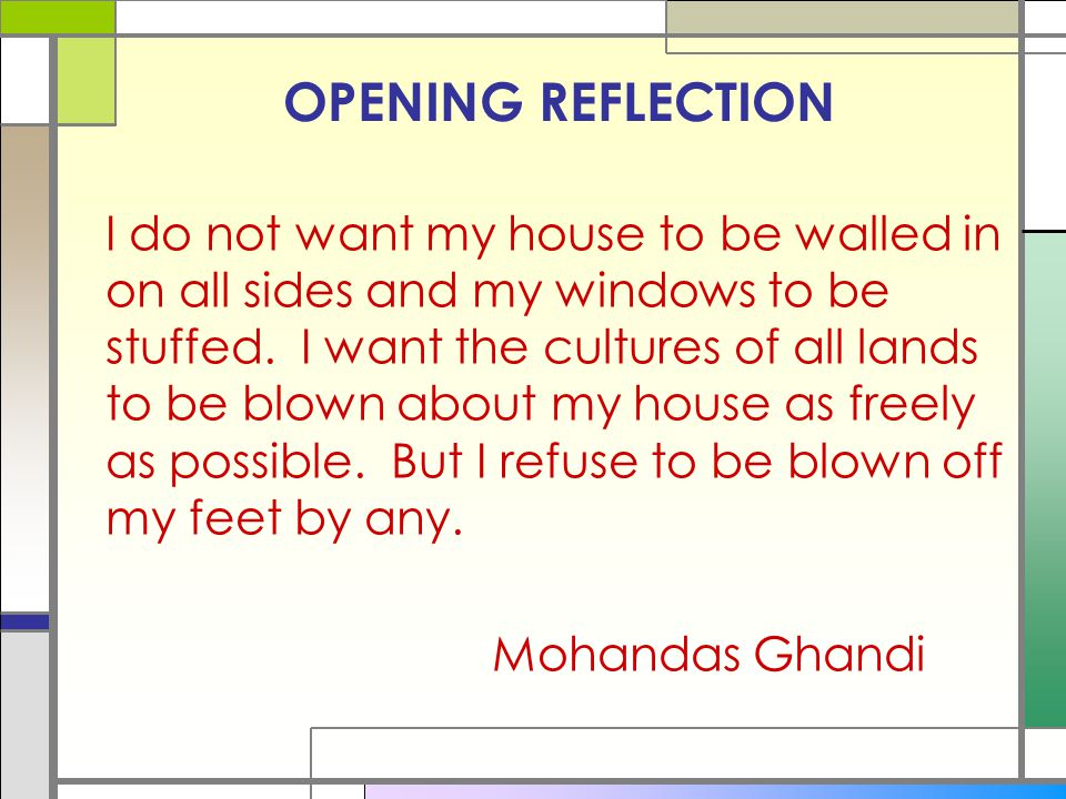 OPENING REFLECTION