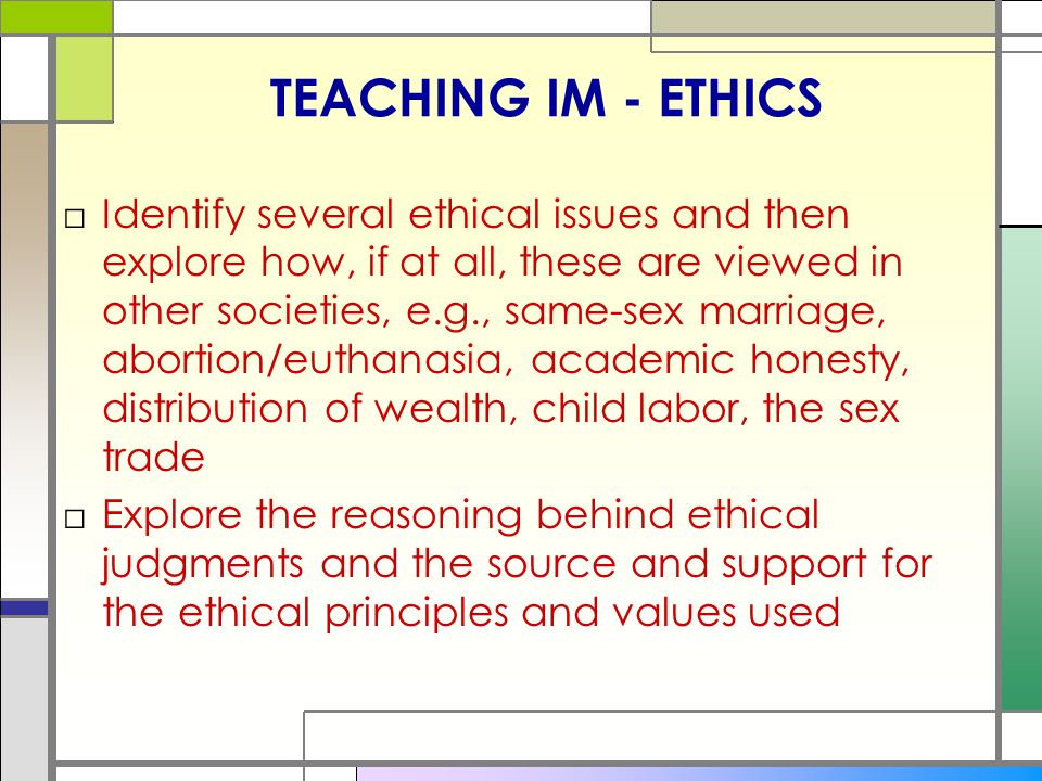TEACHING IM - ETHICS