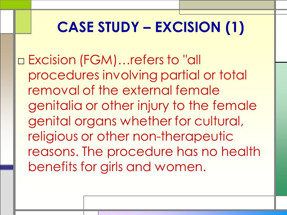 CASE STUDY – EXCISION (1)