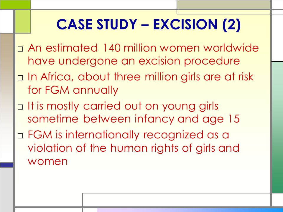 CASE STUDY – EXCISION (2)