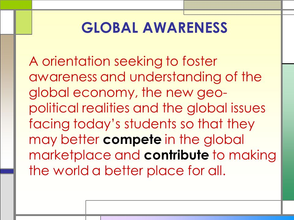 GLOBAL AWARENESS
