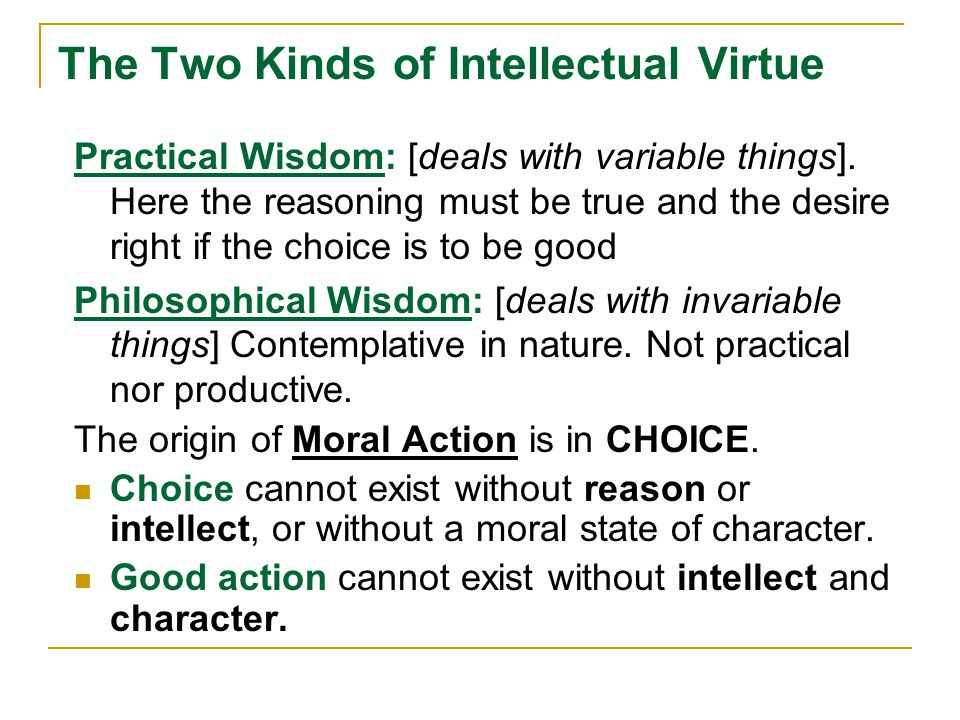 The Two Kinds of Intellectual Virtue