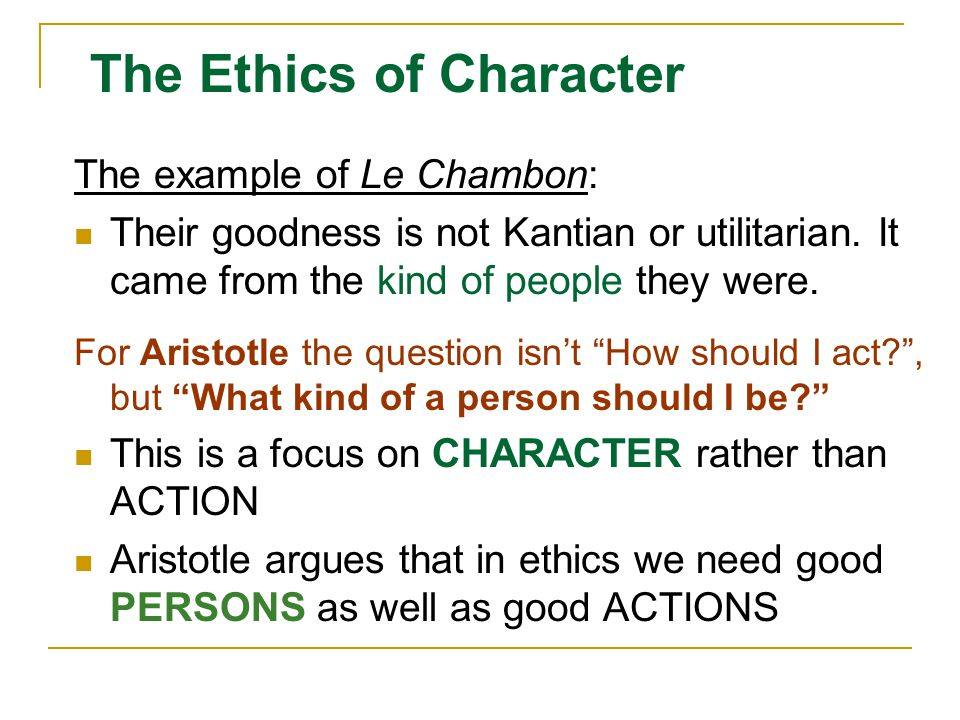 The Ethics of Character