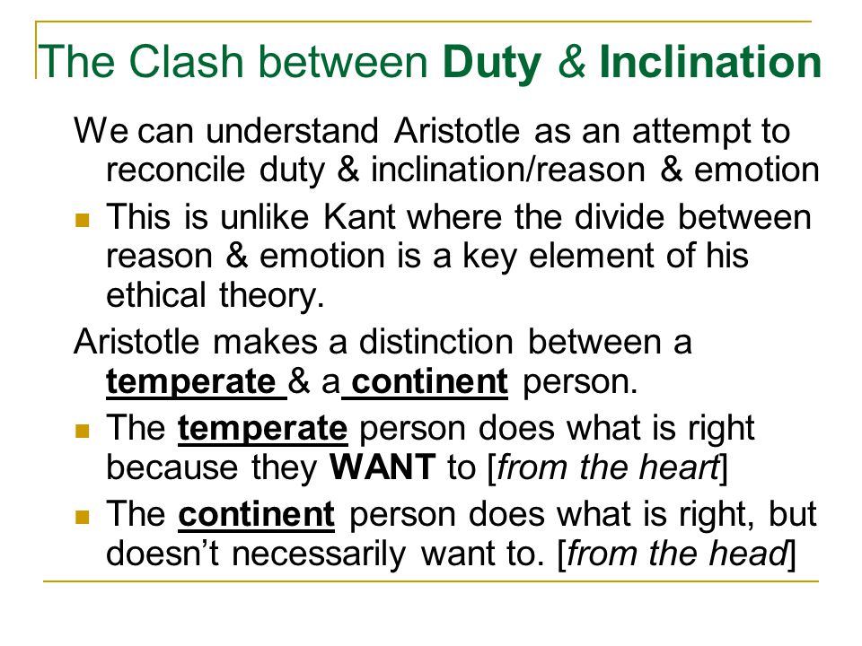 The Clash between Duty & Inclination