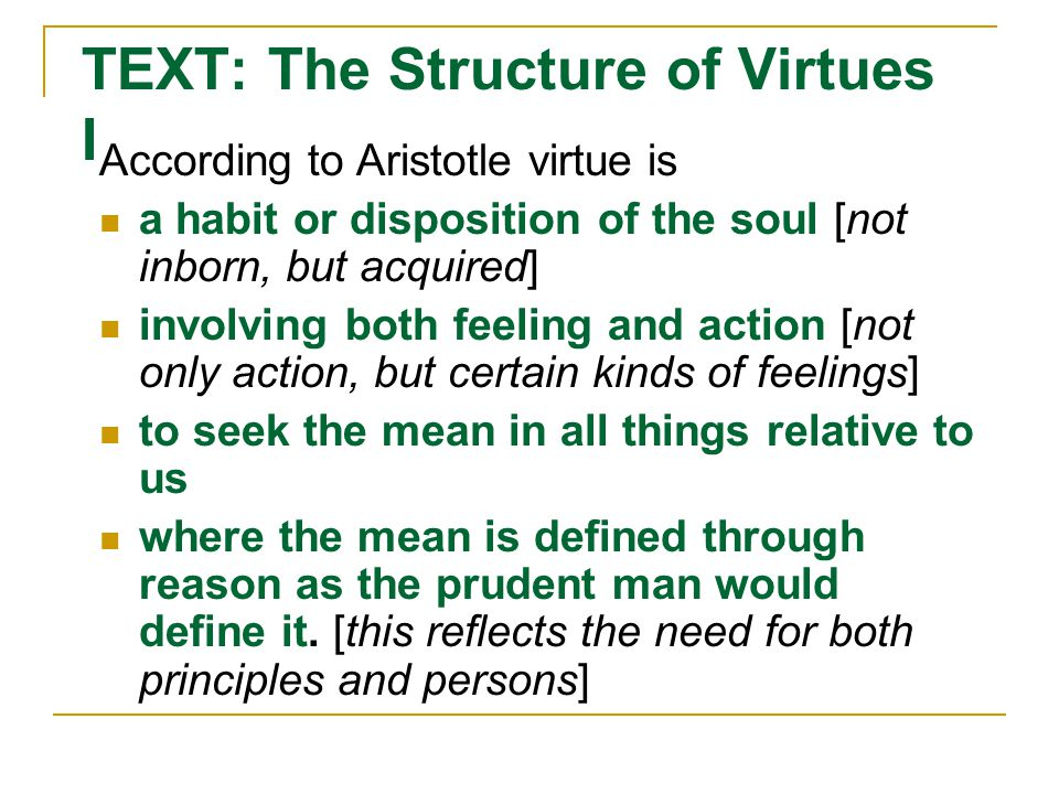 TEXT: The Structure of Virtues I