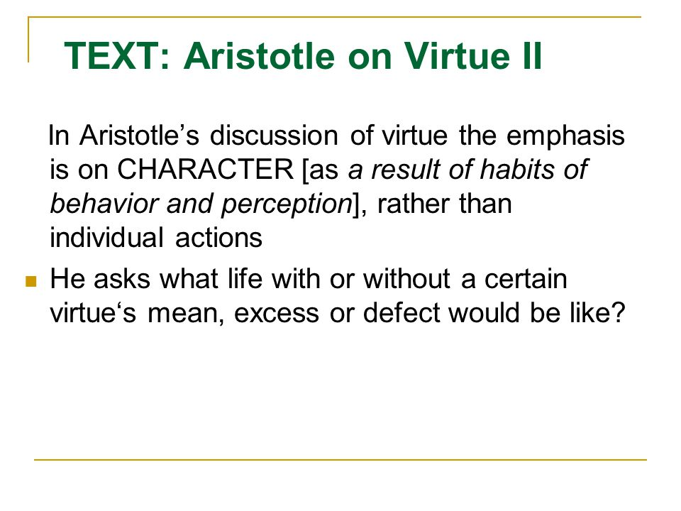 TEXT: Aristotle on Virtue II