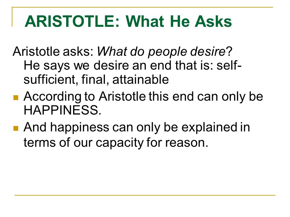 ARISTOTLE: What He Asks