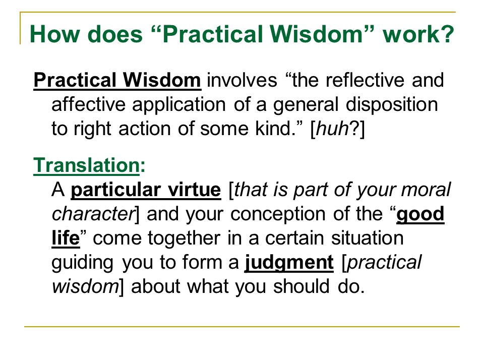 How does Practical Wisdom work