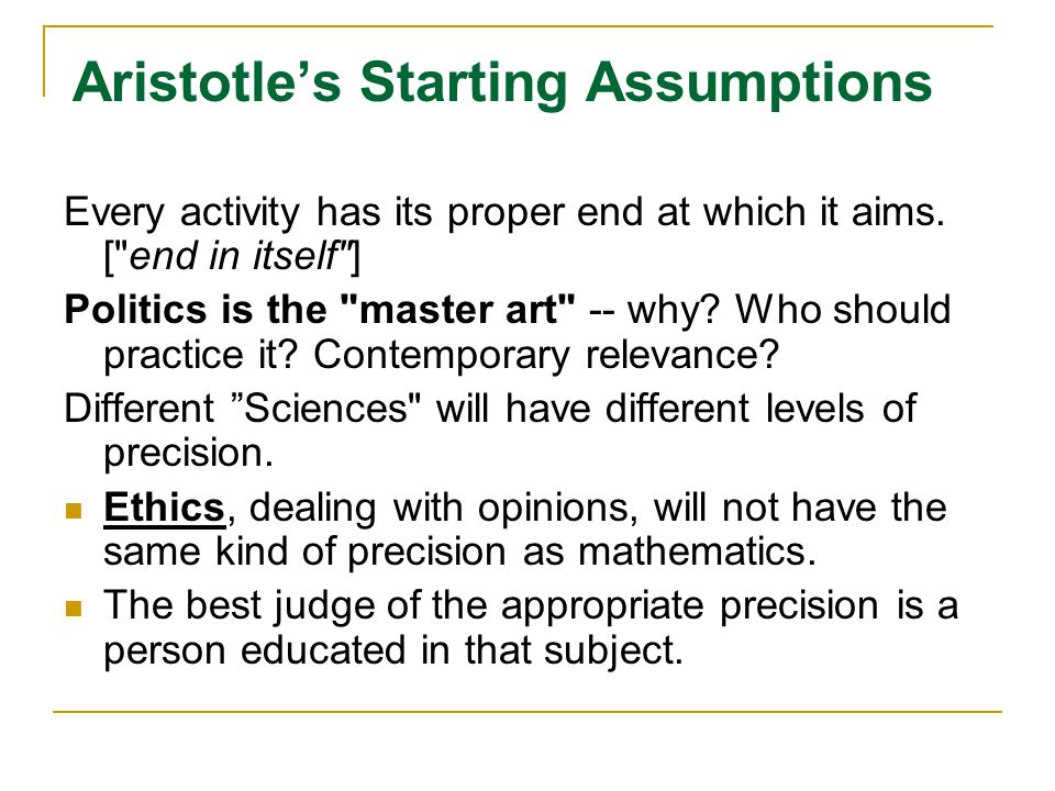 Aristotle's Starting Assumptions