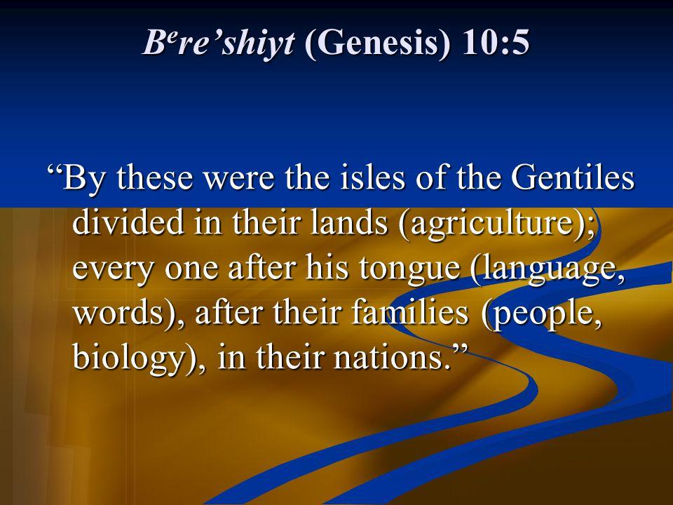 Bere'shiyt (Genesis) 10:5